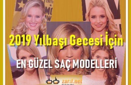 2019 Yılbaşı Gecesi İçin En Güzel Saç Modelleri
