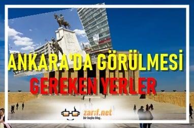 Ankara'da Görülmesi Gereken Yerler