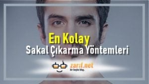 En Kolay Sakal Çıkarma Yöntemleri